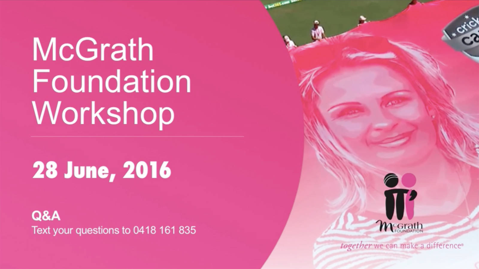 McGrath Foundation - Webcast
